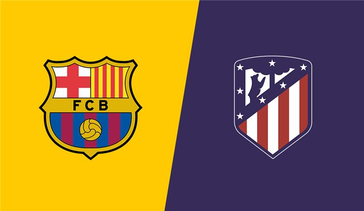 توقيت مباراة أتلتيكو مدريد وبرشلونة في الدوري الإسباني والقنوات الناقلة