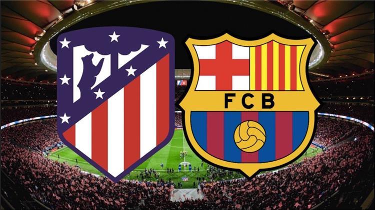 موعد والقنوات الناقلة لمباراة برشلونة واتلتيكو مدريد في الدوري الاسباني